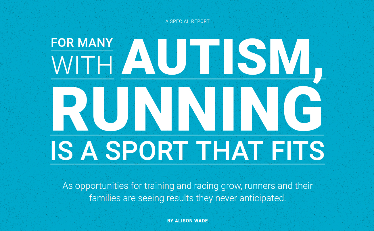 Special Report: For Many with Autism, Running is a Sport that fits.